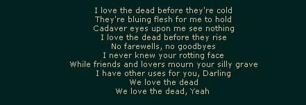 I Love The Dead